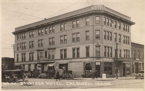 Saratoga Hotel in Caldwell Idaho.