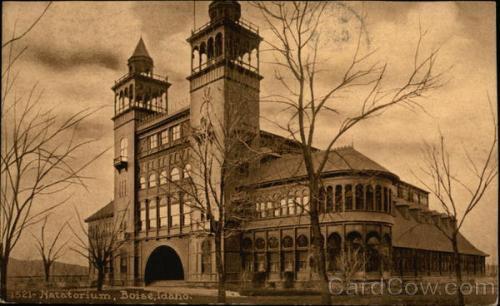 Boise Natatorium, 1911.  Image courtesy of Cardcow.