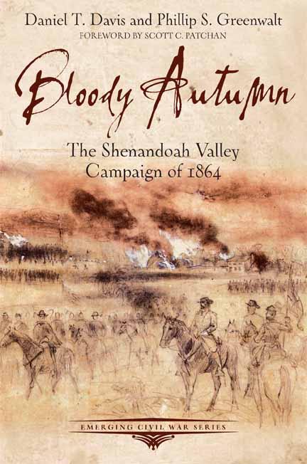 Bloody Autumn, by Daniel T. Davis and Phillip S. Greenwalt
